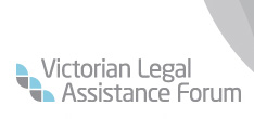 Victorian Legal Assistance Forum (VLAF)